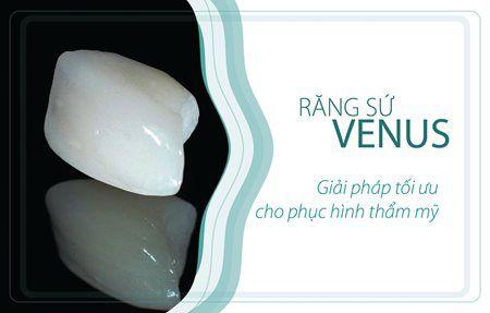Răng sứ Venus 1